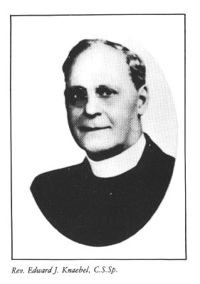 Rev. Edward J. Knaebel, C.S.Sp