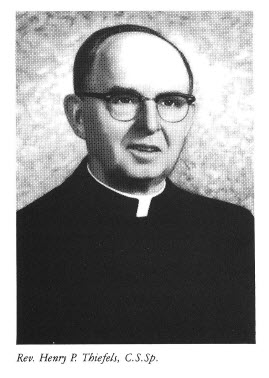 Rev Henry P. Thiefels, C.S.Sp
